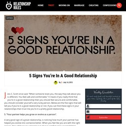 5 Signs You're In A Good Relationship