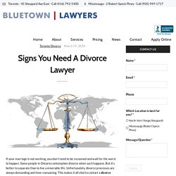 Signs You Need A Divorce Lawyer