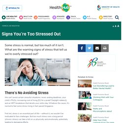 Signs You're Too Stressed Out