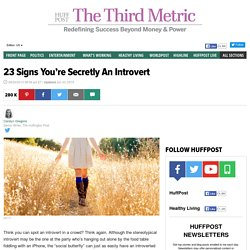 23 Signs You're Secretly An Introvert