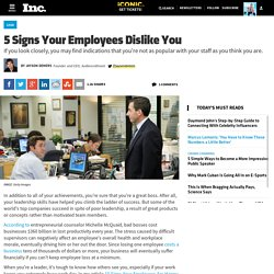 5 Signs Your Employees Dislike You