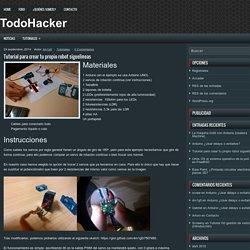 Tutorial para crear tu propio robot siguelineas