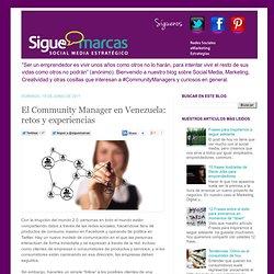 Social Media Blog - @siguemarcas: El Community Manager en Venezuela: retos y experiencias