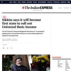 Sikkim says it will become first state to roll out Universal Basic Income