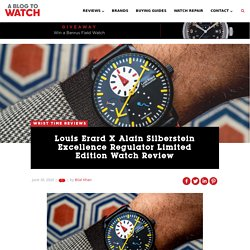 Louis Erard X Alain Silberstein Excellence Regulator Limited Edition Watch Review