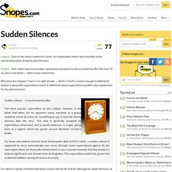 Silence Falls on Conversation at Twenty Past the Hour