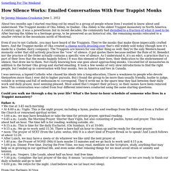 How Silence Works: Emailed Conversations With Four Trappist Monks