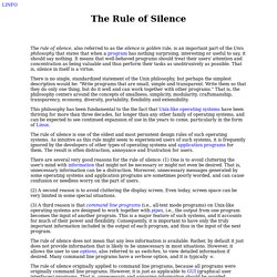 Rule of Silence definition by The Linux Information Project