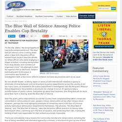 The Blue Wall of Silence Among Police Enables Cop Brutality