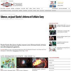 Silence, on joue! Dante's Inferno et l'affaire Sony