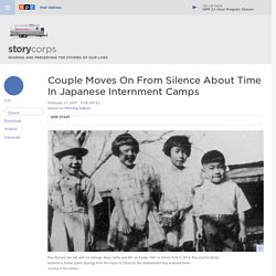 Couple Moves On From Silence About Time In Japanese Internment Camps