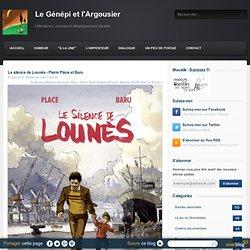 Le silence de Lounès - Pierre Place et Baru