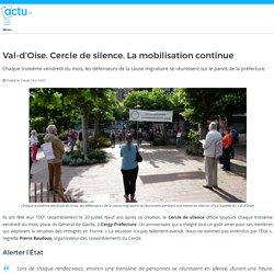 Val-d'Oise. Cercle de silence. La mobilisation continue