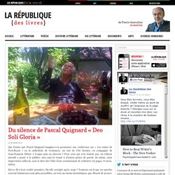 """Du silence de Pascal Quignard """"Deo Soli Gloria"""""""