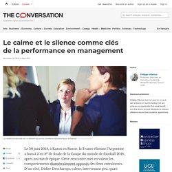 Le calme etlesilence comme clés delaperformance enmanagement