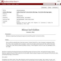 Silence Isn't Golden - Summer_Story - Sherlock
