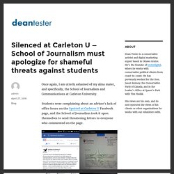 Silenced at Carleton U — School of Journalism must apologize for shameful threats against students - Dean Tester