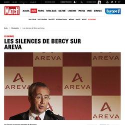 Les silences de Bercy sur Areva