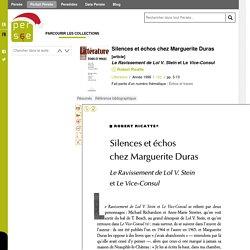 Silences et échos chez Marguerite Duras - Persée