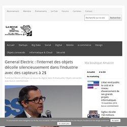 General Electric : l'internet des objets décolle silencieusement dans l'industrie avec des capteurs à 2$