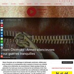 Noam Chomsky : Armes silencieuses pour guerres tranquilles
