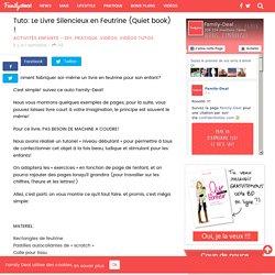 Tuto: Le Livre Silencieux en Feutrine (Quiet book) !
