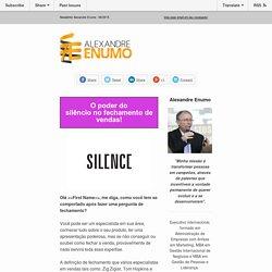 □O poder do silêncio no fechamento de vendas