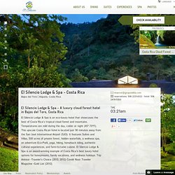 Costa Rica Luxury Hotels - El Silencio Lodge