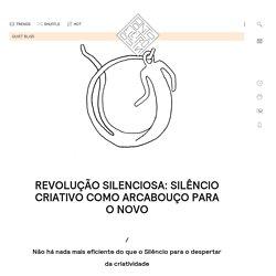 Revolução silenciosa: Silêncio Criativo como arcabouço para o novo - Ponto Eletrônico