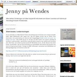 Jenny på Wendes: Silent books i undervisningen