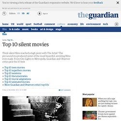 Top 10 silent movies