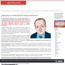 Tullio De Mauro, I tre silenzi del governo che fanno male alla scuola