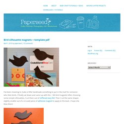 Bird silhouette magnets + template pdf