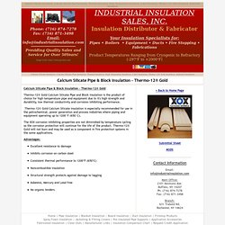 Calcium Silicate Insulation, Pipe and Block Insulation, Thermo-12® - Industrial Insulation
