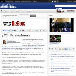 5 VCs: Top 10 tech trends - Silicon Valley / San Jose Business Journal