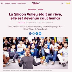 La Silicon Valley était un rêve, elle est devenue cauchemar