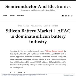 APAC to dominate silicon battery industry