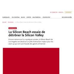 La Silicon Beach essaie de détrôner la Silicon Valley