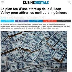 Le plan fou d'une start-up de la Silicon Valley pour attirer les meilleurs ingénieurs