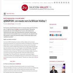 Sigfox réseau précurseur français, en route vers la Silicon Valley !