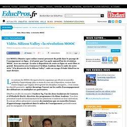 Vidéo. Silicon Valley : la révolution MOOC