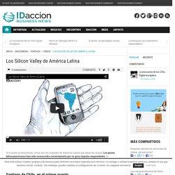 Los Silicon Valley de América Latina