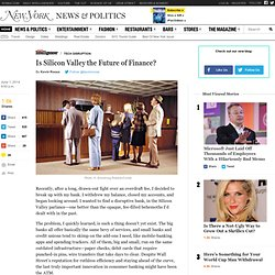 daily/intelligencer/2014/05/is-silicon-valley-the-future-of-finance.html