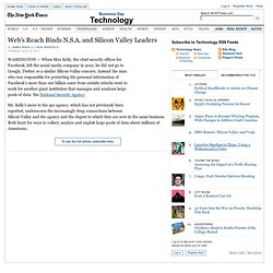 Web's Reach Binds N.S.A. and Silicon Valley Leaders