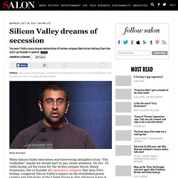 Silicon Valley dreams of secession