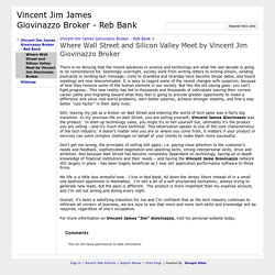 Where Wall Street and Silicon Valley Meet by Vincent Jim Giovinazzo Broker - Vincent Jim James Giovinazzo Broker - Reb Bank