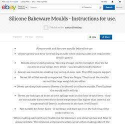 Silicone Bakeware Moulds - Instructions for use.