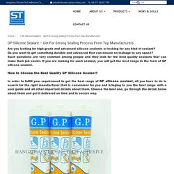 GP Silicone Sealant – Get For Strong Sealing Process From Top Manufacturers