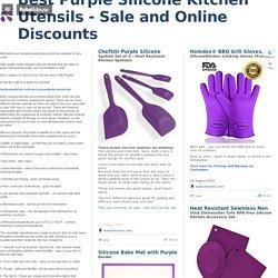 Best Purple Silicone Kitchen Utensils - Sale and Online Discounts