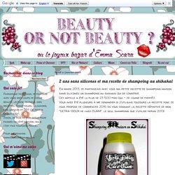 Beauty or not beauty ?: 2 ans sans silicones et ma recette de shampoing au shikakai